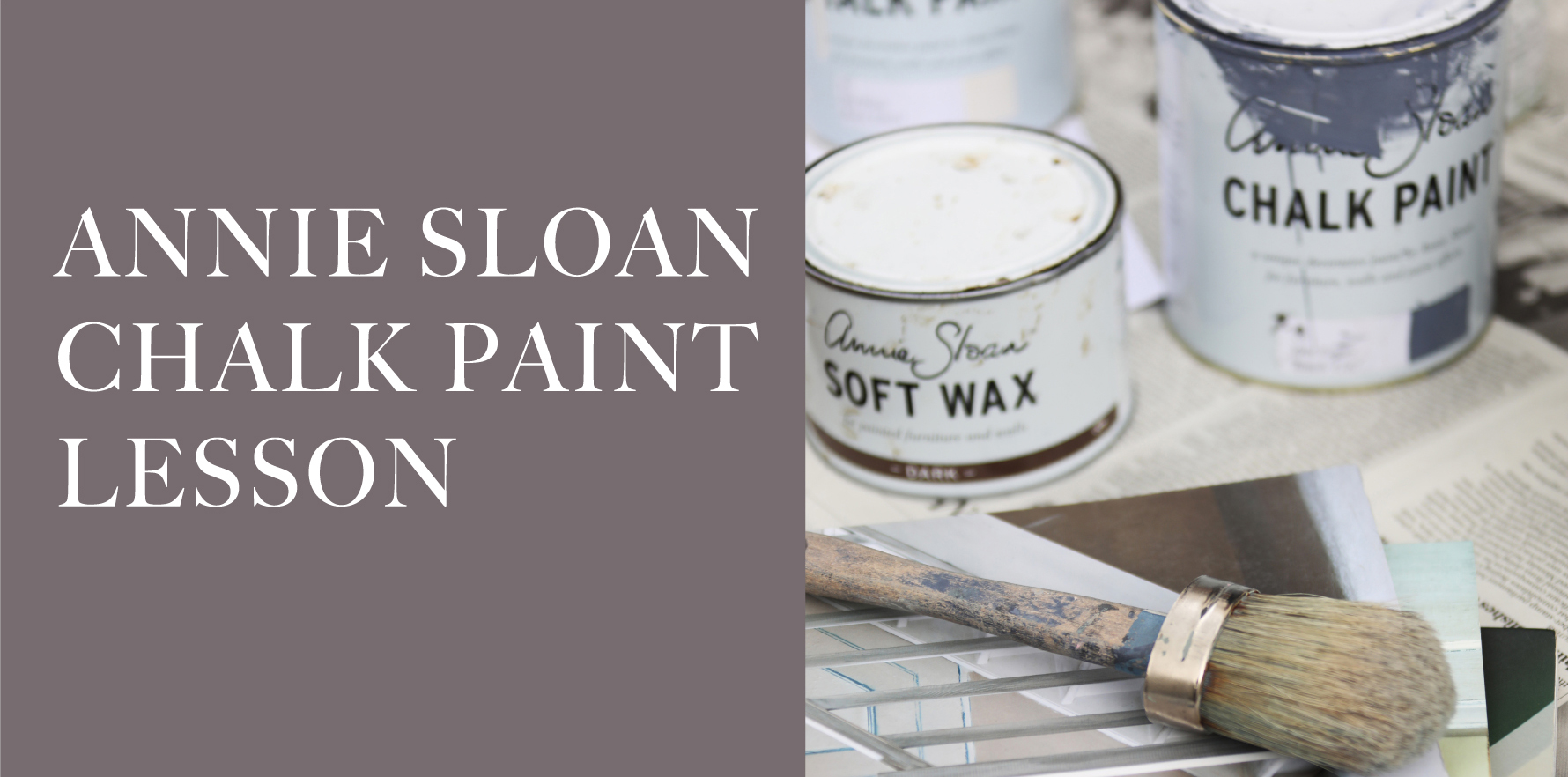 ANNIE SLOAN CHALK PAINT LESSON アニースローンチョークペイントレッスン